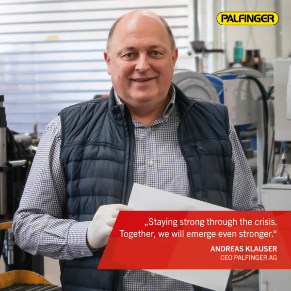 """""""Staying strong through the crisis. Together, we will emerge even stronger"""", says Andreas Klauser."""